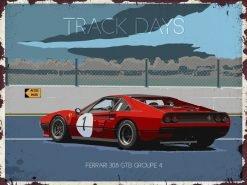 Plaque métal vintage le driver Ferrari 308 GTB